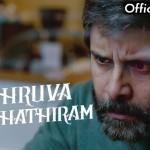 Dhuruva Natchathiram Teaser