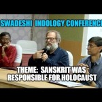 Theme- Sanskrit was responsible for holocaust- Comments and Q&A